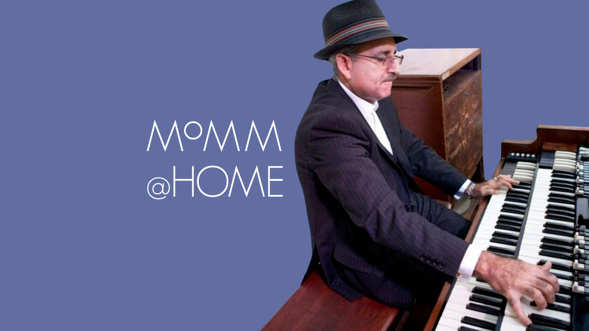 MoMM@Home: Jack Hill and His Hammond B3