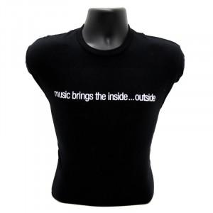 "T-Shirt ""Music Brings the Inside... Outside"""