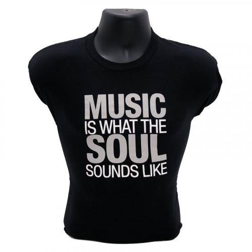 "T-Shirt ""Music is What the Soul Sounds Like"""