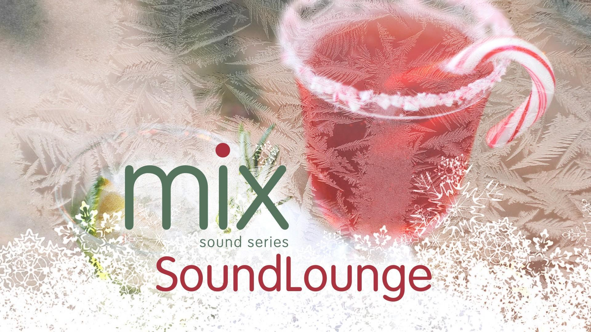 MIX Series: SoundLounge