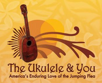 The Ukulele & You